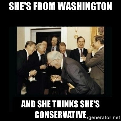 Rich Men Laughing - She's from washington and she thinks she's conservative