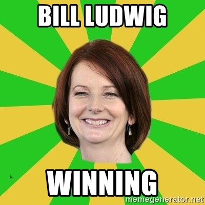 Julia Gillard - bill ludwig winning