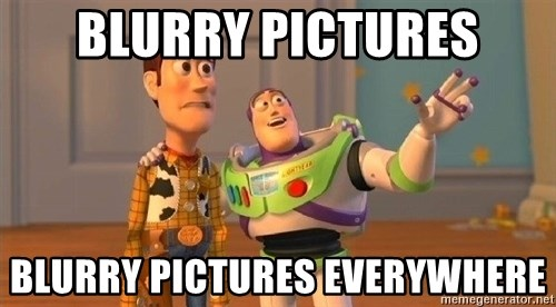 Consequences Toy Story - BLurry pictures blurry pictures everywhere