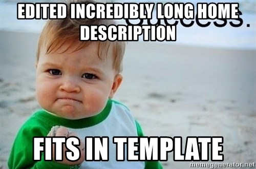 success baby - edited incredibly long Home description Fits in template