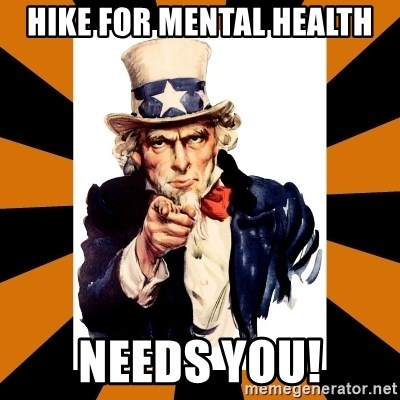 Uncle sam wants you! - HIKE for Mental Health NEEDS YOU!