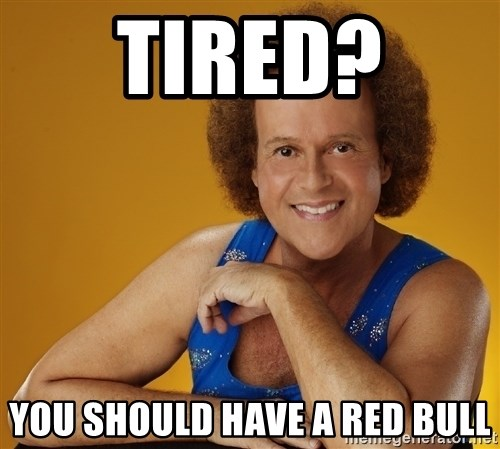 Gay Richard Simmons - tired?  you should have a red bull