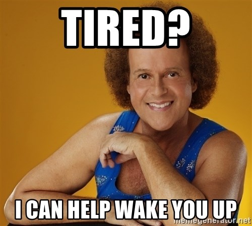 Gay Richard Simmons - tired? I can help wake you up