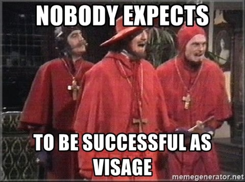 spanish inquisition - nobody expects to be successful as visage