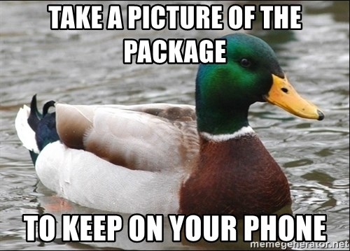 Actual Advice Mallard 1 - TAKE A PICTURE OF THE PACKAGE TO KEEP ON YOUR PHONE