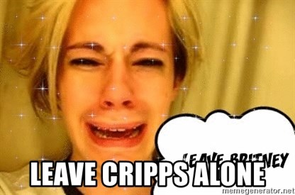 leave britney alone -  Leave Cripps Alone