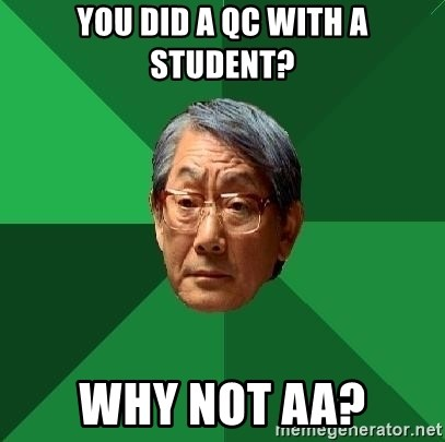High Expectations Asian Father - you did a qc with a student? why not aa?