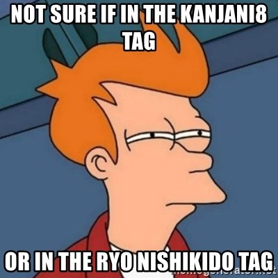 Not sure if troll - not sure if in the kanjani8 tag or in the ryo nishikido tag