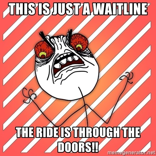 iHate - this is just a waitline the ride is through the doors!!
