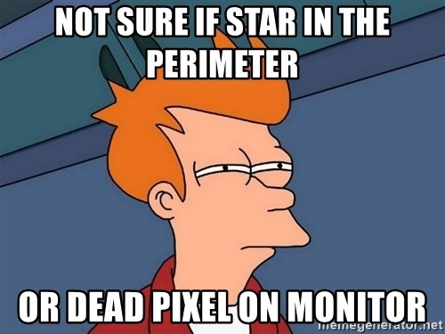 Futurama Fry - Not sure if star in the perimeter or dead pixel on monitor