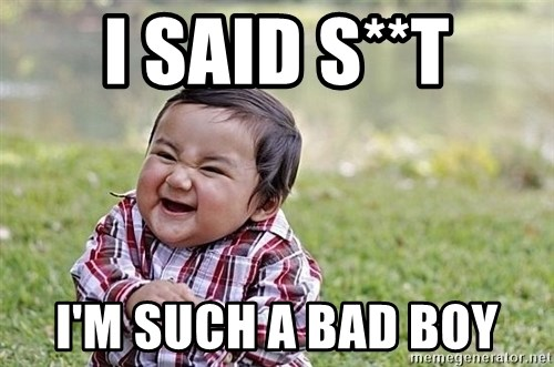 Evil Asian Baby - I SAID S**T I'M SUCH A BAD BOY
