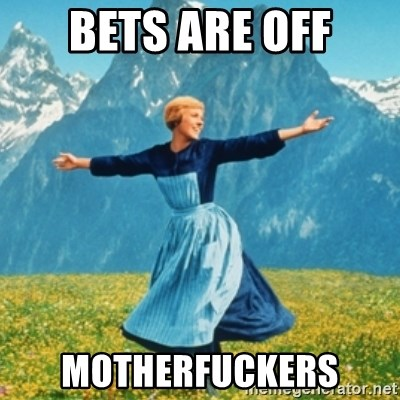 Sound Of Music Lady - Bets are off Motherfuckers