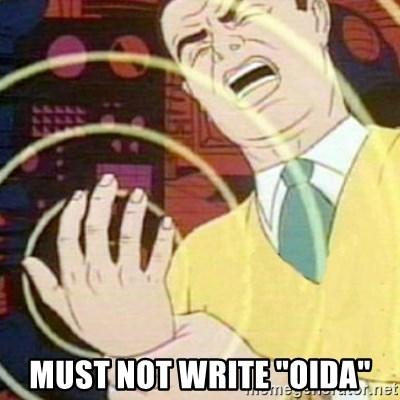 """must not fap -  must not write """"oida"""""""