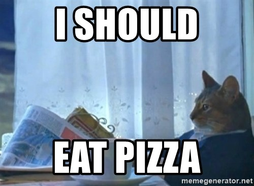 newspaper cat realization - I SHOULD EAT PIZZA