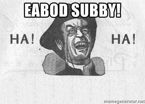 Ha Ha Guy - EABOD SUBBY!