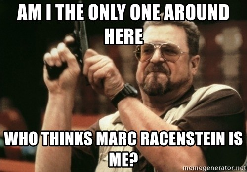 Walter Sobchak with gun - Am I the Only one around here who thinks marc racenstein is me?