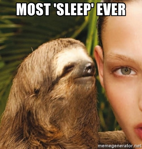 The Rape Sloth - Most 'Sleep' Ever