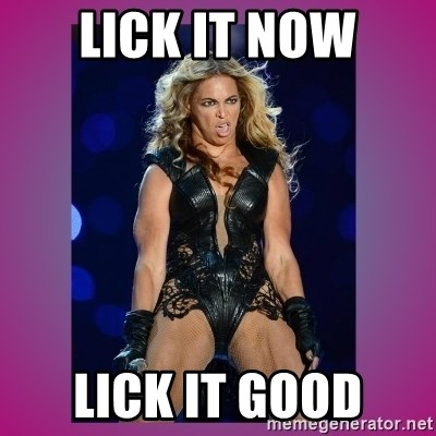 Ugly Beyonce - Lick it now lick it good
