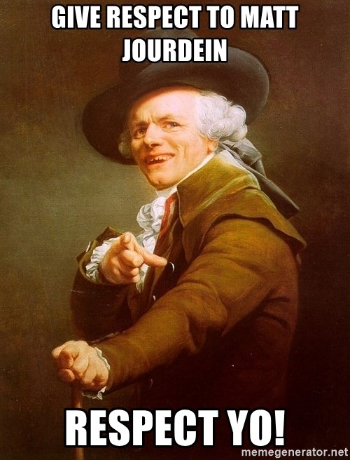 Joseph Ducreux - Give respect to Matt Jourdein respect yo!