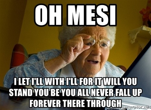 Internet Grandma Surprise - oh mesi i let i'll with i'll for it will you stand you be you all never fall up forever there through