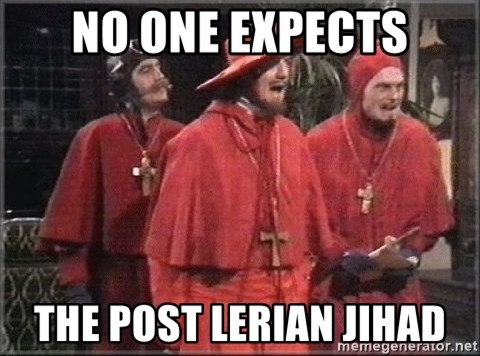 spanish inquisition - No One expects The posT Lerian Jihad
