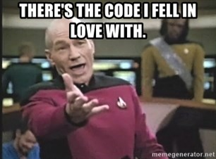 Captain Picard - There's the code I fell in love with.