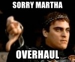 Commodus Thumbs Down - Sorry martha overhaul