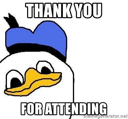Dolan duck - Thank You For attending