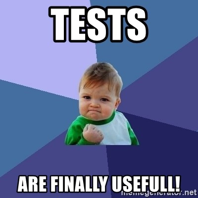 Success Kid - Tests are finally usefull!