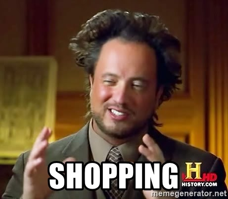Ancient Aliens -  Shopping