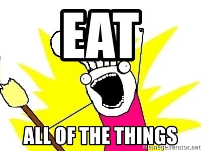 BAKE ALL OF THE THINGS! - eat all of the things