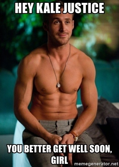 Shirtless Ryan Gosling - hey kale justice you better get well soon, girl