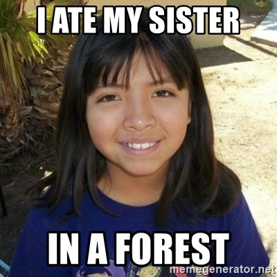 aylinfernanda - I ATE MY SISTER  IN A FOREST