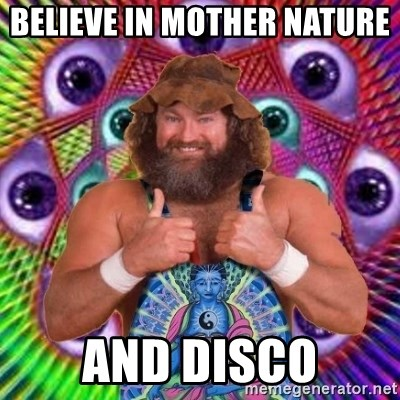 PSYLOL - BELIEVE IN MOTHER NATURE  AND DISCO