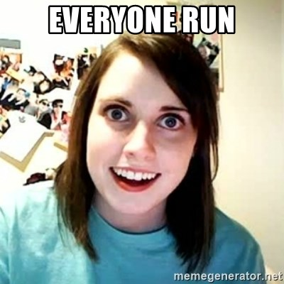 Overly Attached Girlfriend 2 - EVERYONE RUN