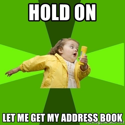 Chubby Bubbles Girl - hold on let me get my address book