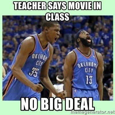 durant harden - TEACHER SAYS MOVIE IN CLASS No big deal