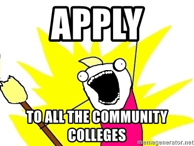 X ALL THE THINGS - apply To all the community colleges