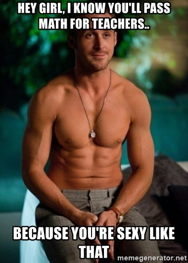 Shirtless Ryan Gosling - Hey girl, i know you'll pass math for teachers.. because you're sexy like that