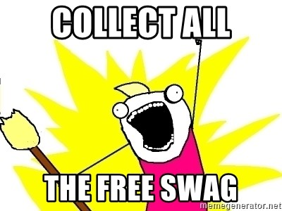 X ALL THE THINGS - collect all the free swag