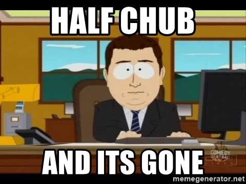 south park aand it's gone - Half chub And its gone