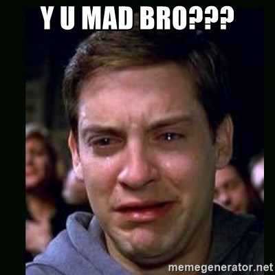 crying peter parker - y u mad bro???