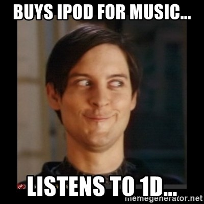 Tobey_Maguire - BUYS IPOD FOR MUSIC... LISTENS TO 1D...