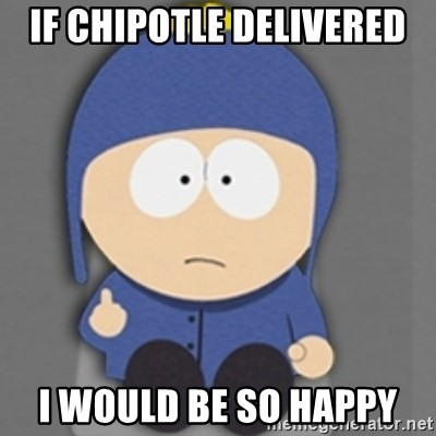 South Park Craig - if chipotle delivered i would be so happy