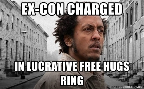 The Wire, Bubbles - EX-CON CHARGED IN LUCRATIVE FREE HUGS RING