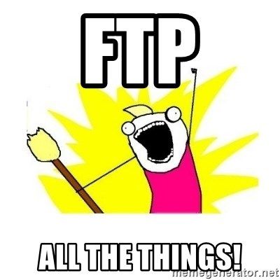 clean all the things blank template - FTP ALL THE THINGS!