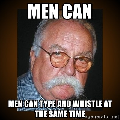 Wilford Brimley - Men can men can type and whistle at the same time