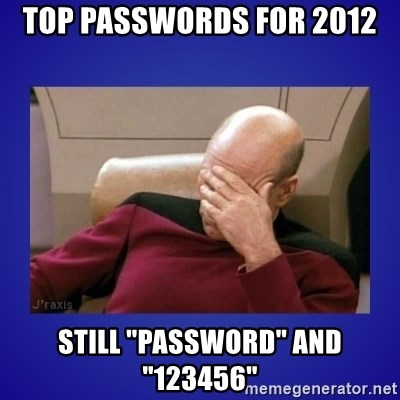 "Picard facepalm  - Top Passwords for 2012 Still ""Password"" and ""123456"""