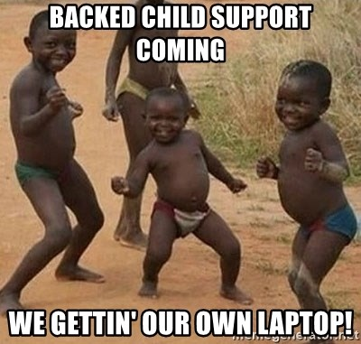 Dancing African Kid - backed child support coming we gettin' our own laptop!