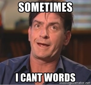 Sheen Derp - Sometimes I cant words
